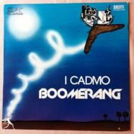 I cadmo – Boomerang