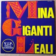 Mina – Giganti – Leali – I V.i.p. della canzone