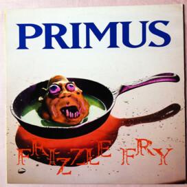Primus, Frizzle Fry – vinile originale americano