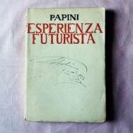 Esperienza Futurista di Giovanni Papini