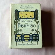 Industria del pastificio o dei maccheroni di R. Rovetta