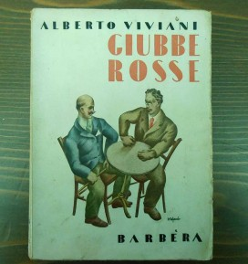 Alberto Viviani – Giubbe Rosse – prima ed. 1933