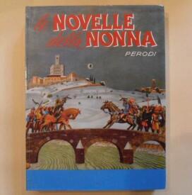 Emma Perodi – Le Novelle della Nonna – Salani – 1967