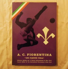 """A.C. Fiorentina """" 1000 partite viola """" ed. Omnibus 1965"""