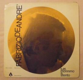 Fabrizio De Andrè – Tutti Morimmo a Stento – 1968