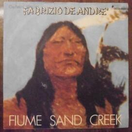 Fabrizio De Andrè – Fiume Sand Creek – Hotel Supramonte – 45 giri